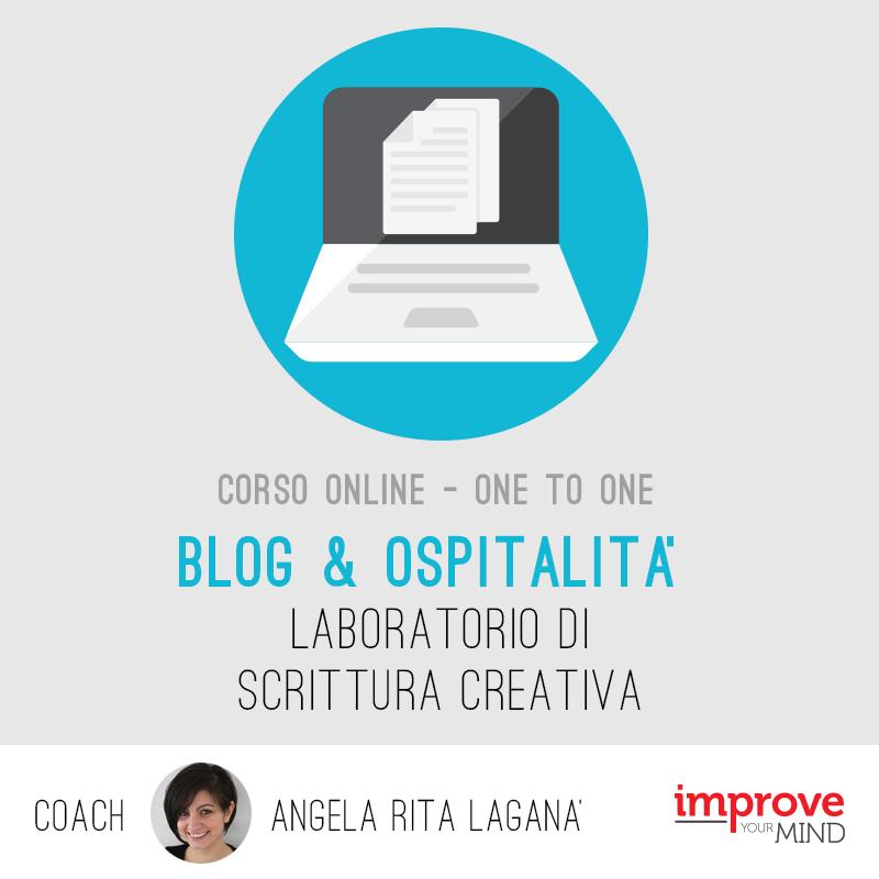 Blog & Ospitalità: laboratorio di scrittura creativa One – to – One