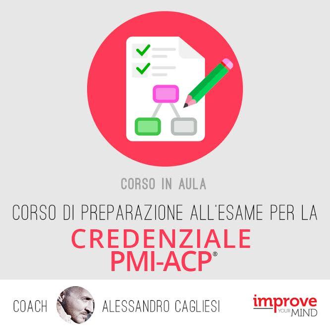 Corso di preparazione all'esame per la credenziale PMI-ACP ®