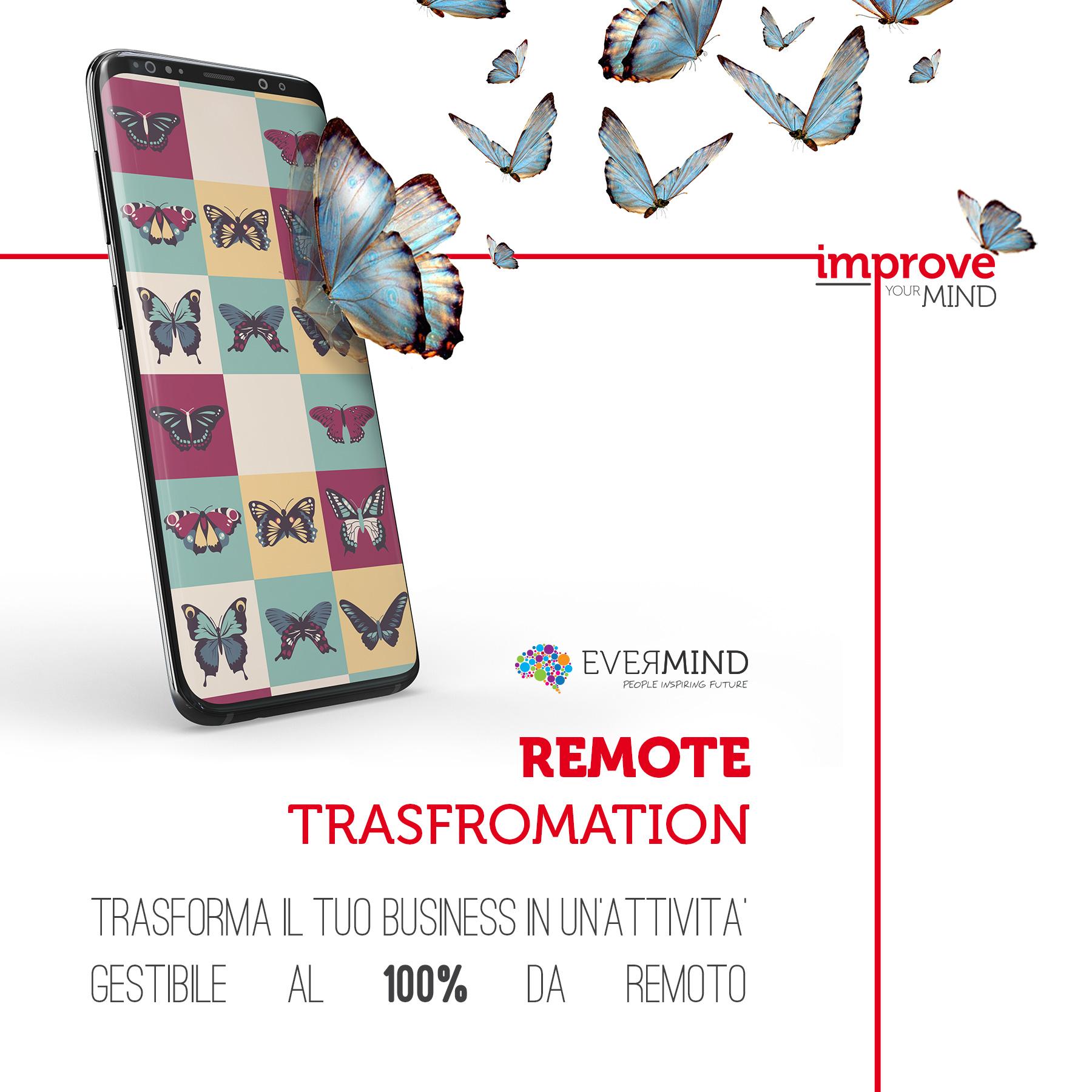Remote Transformation – Trasforma la tua professione o il tuo business in un'attività gestibile al 100% da remoto