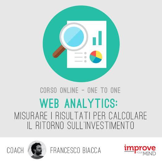 Web Analytics: risultati  e investimento